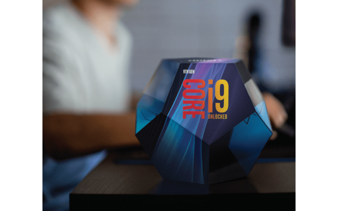 Nouveaux processeurs Intel de 9ième Génération